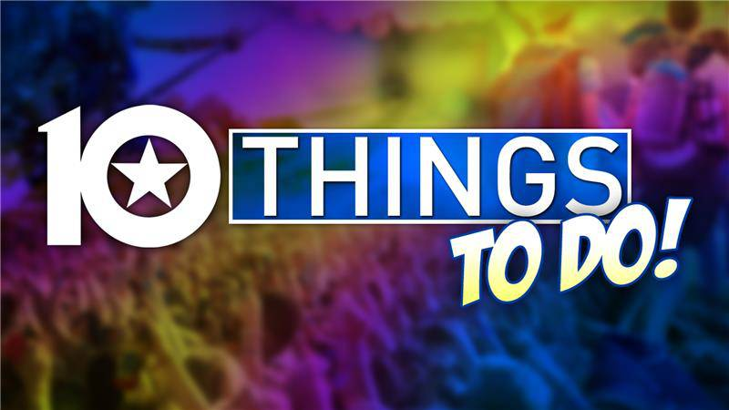 10 Things in Central Texas this weekend