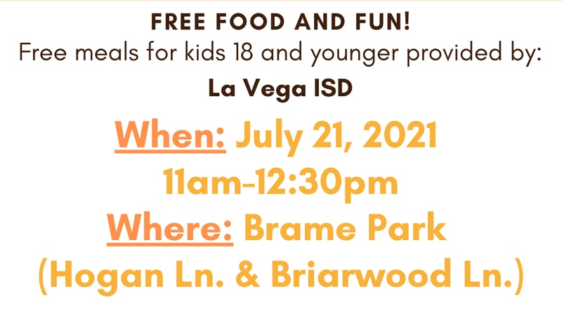 The La Vega ISD is offering free summer meals on Wednesday, July 21, 2021.